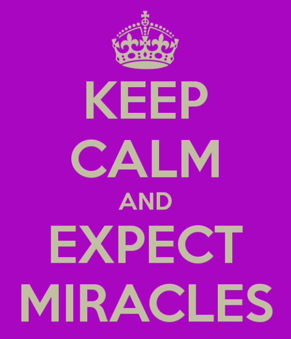 keep-calm-and-expect-miracles-5