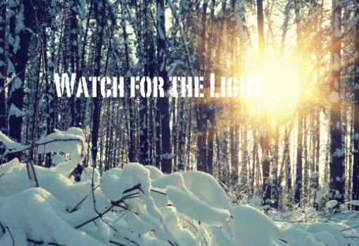 Watch for the Light