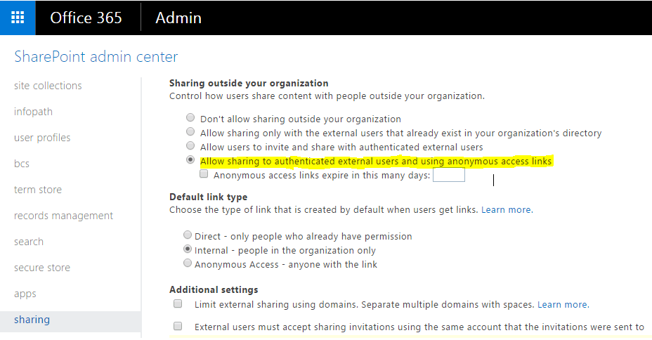 Allow sharing to authenticated external users and using anonymous access links
