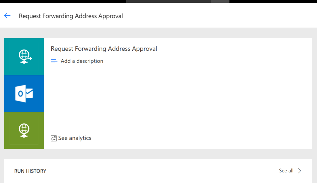 Save Microsoft Flow As Request Forwarding Address Approval