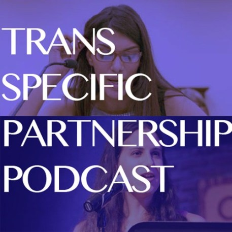 The Trans Specific Partnership Podcast
