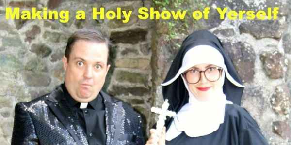 A woman dressed as a nun and a man dressed as a priest pose in a promotional image for an Irish comedy show