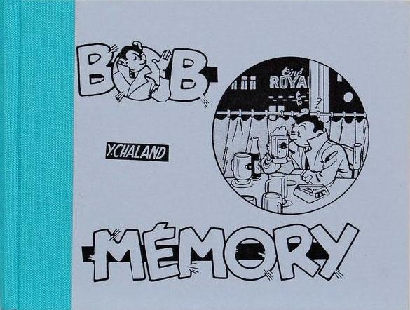 yves-chaland-bob-memory