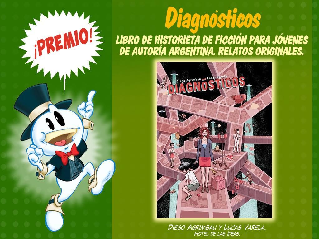 Libro de historieta de ficción para jóvenes de autoría argentina-relatos originales- diagnostico por lucas varela y diego agrimbau