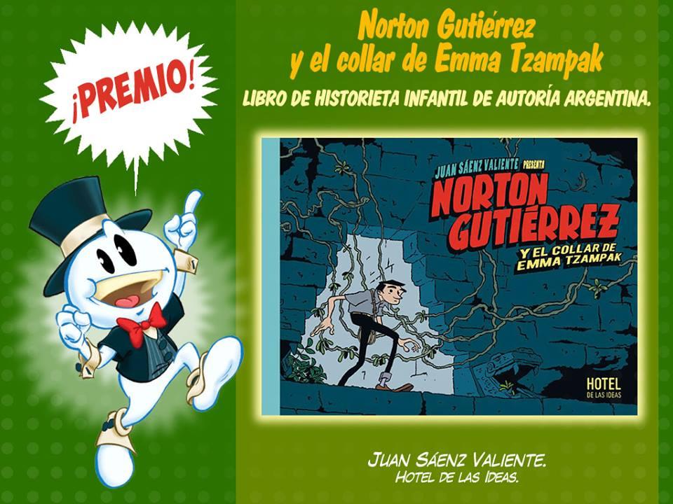 Premio al Libro de historieta infantil de autoría argentina-norton gutierrez-juan saenz valiente