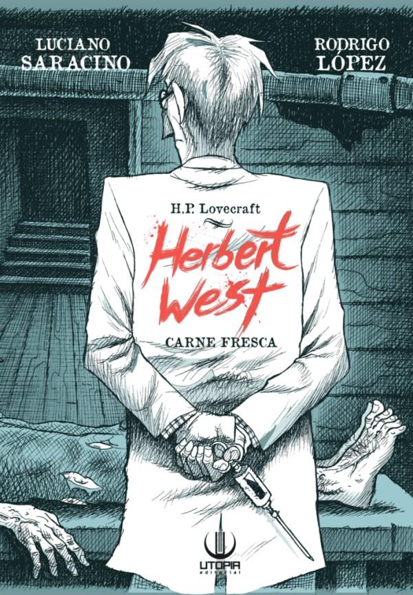 lovecraft-historieta-herbert-west-luciano-saracino-rodrigo-lopez