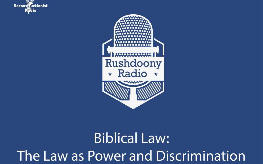Biblical Law: The Law as Power and Discrimination