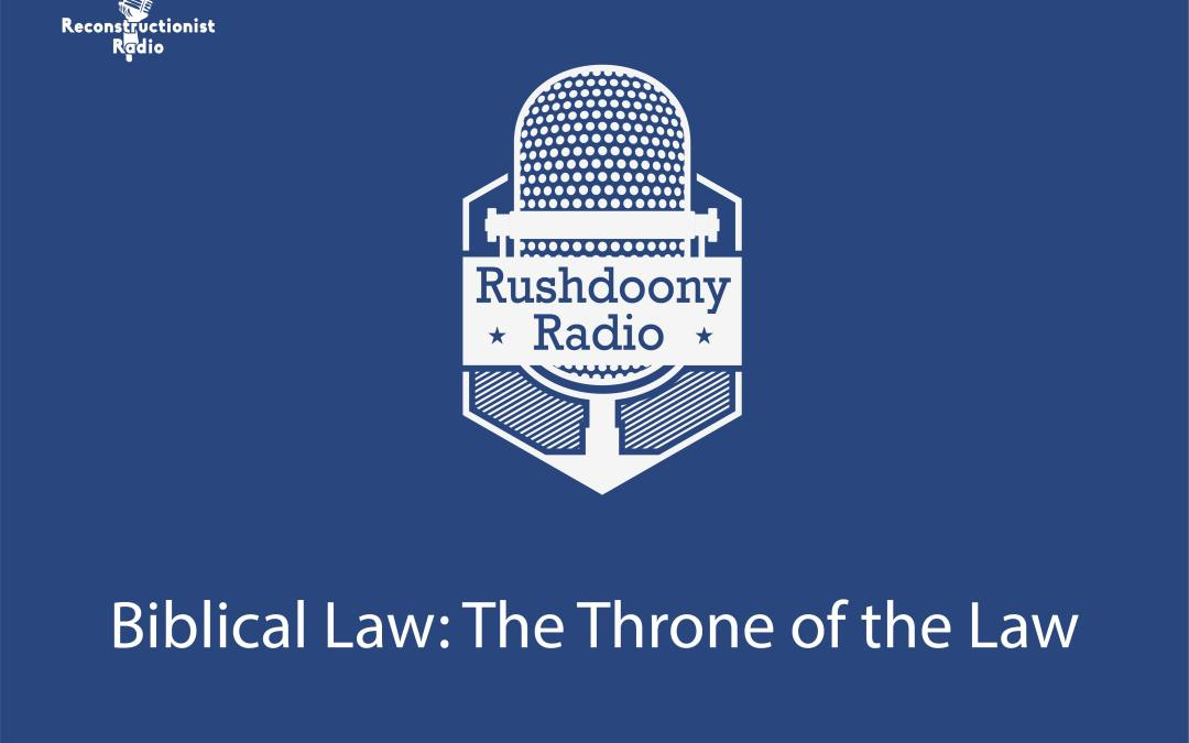 Biblical Law: The Throne of the Law