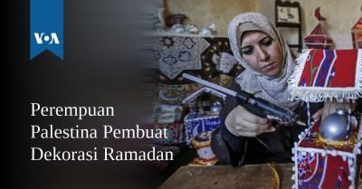 Perempuan Palestina Pembuat Dekorasi Ramadan