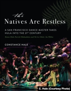 Constance Hale's book follows Patrick Makuakane's evolution of hula.