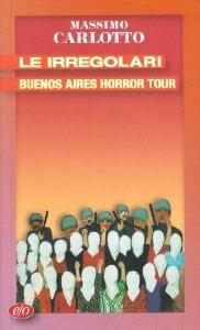 copertina - Le irregolari, Buenos Aires horror tour