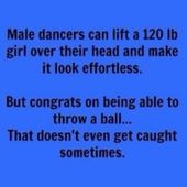 dancer problems …why don't girls ever notice how …