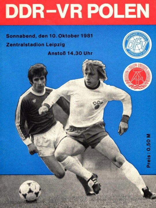 Joachim Streich, the GDR's most capped international and all-time leading scorer, graces the cover of match program for World Cup qualifier between GDR and Poland in October 1981 (photo: author)