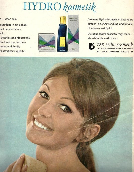 """Ad for Hydro Cosmetic, a new product by Berlin's People's Own Cosmetics, """"The House in the Service of Beauty"""" from the back page of Sibylle 6, 1969."""