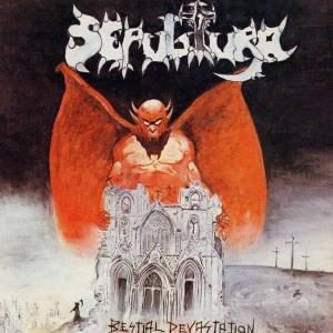 Sepultura Bestial Devastation