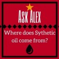 where does synthetic oil come from