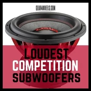 Best Competition Subwoofers 2017