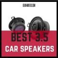 Best 3.5 car speakers