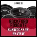 Rockford fosgate subwoofer Review