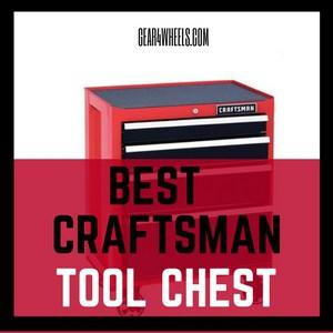 Best Craftsman tool chest
