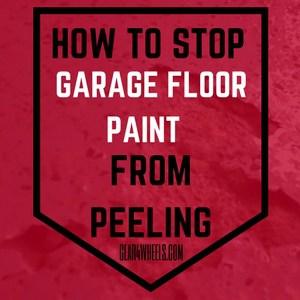 How to stop garage floor paint from peeling