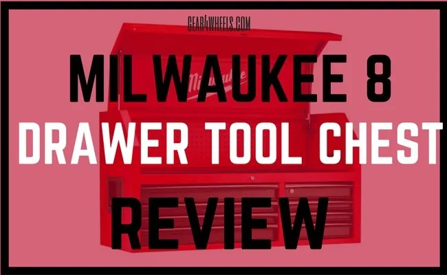 Milwaukee 8 Drawer Tool Chest REVIEW