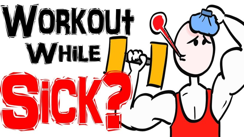 When It's Okay to Workout While You're Sick