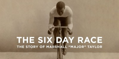 "The Story of Marshall ""Major"" Taylor"