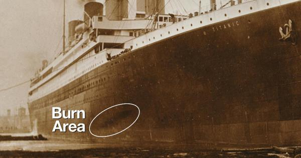 Recommended Reading: The Titanic Was On Fire For Days Before The Iceberg Hit 3