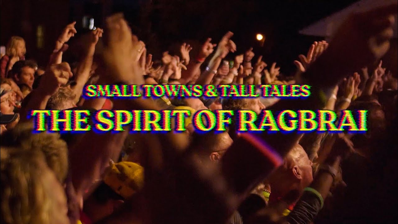 The Spirit of RAGBRAI - Small Towns and Tall Tales 27