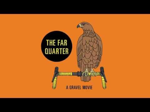 The Far Quarter: A Gravel Movie Teaser #1