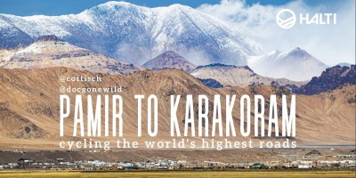 Pamir to Karakoram – cycling the world's highest roads