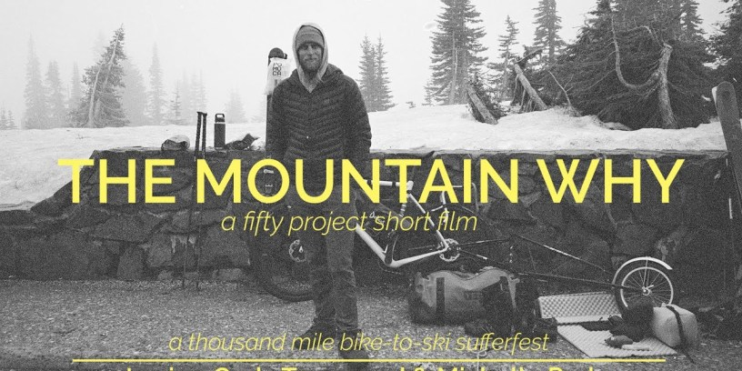 """""""The Mountain Why"""" – A Short Film"""