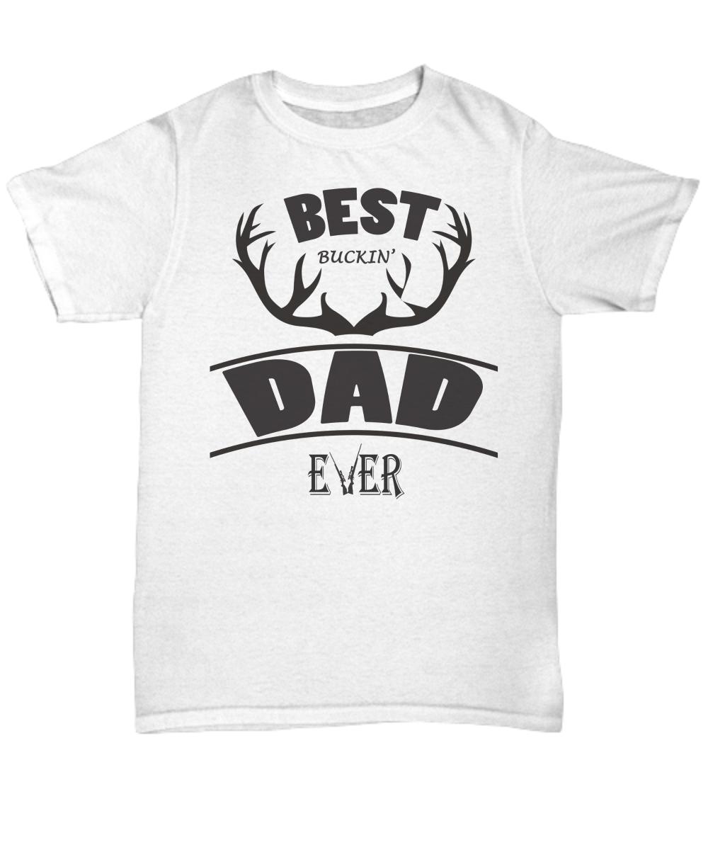 Best Buckin Dad Ever T Shirt