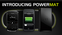 Cordless Charging with the Powermat Wireless Charging System