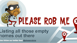 Please Rob Me; the Perfect Compliment to Foursquare and Twitter