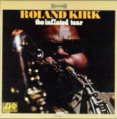 Roland Kirk Inflated Tear