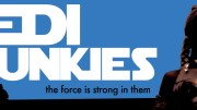 Extreme Fanboy (and Fangirl) Alert: Jedi Junkies Now on DVD!