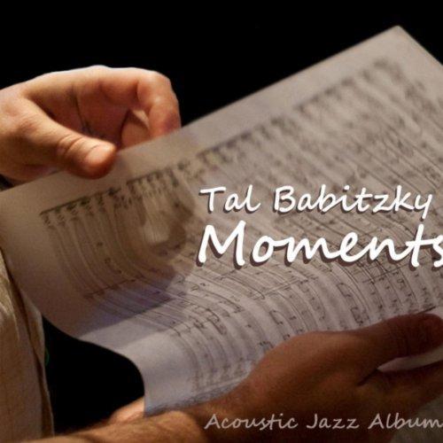 Tal Babitzky Moments