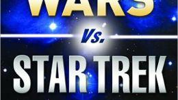 "Book Review: Sci-fi Showdown ""Star Wars vs. Star Trek..."""