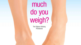 How Much Do You Weigh? A Book About Women and Their Weight