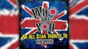 The Who All-Star Tribute Album 'Who Are You' Releases October 2nd!