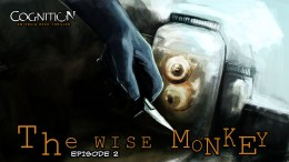 Cognition Episode 2 The Wise Monkey Slashes onto Mac and PC!