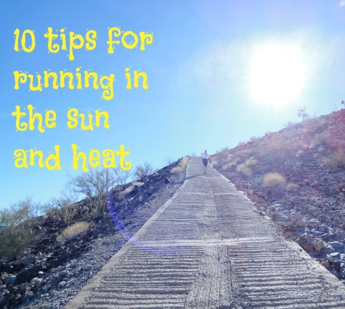 10 Tips for Running in the Sun and Heat