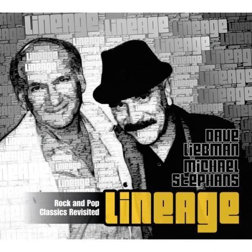 Dave Liebman & Michael Stephans - Lineage