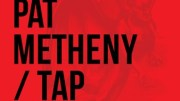 Tap: Book of Angels, Vol. 20 - Pat Metheny Plays the Music of John Zorn