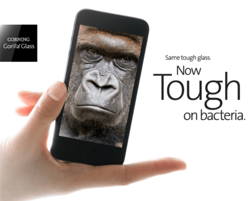 Corning Gorilla Glass Is Now Strong AND Germ-Free