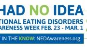 "NEDA Eating Disorder Awareness Week - ""I Had No Idea"""