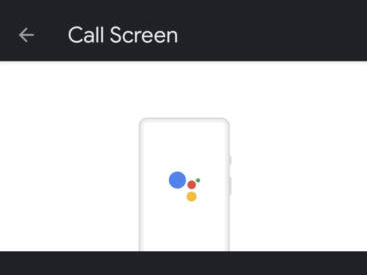 Call Screen Is Google Pixel's Killer Feature, and It Will Completely Spoil You