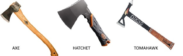 AXE - HATCHET - TOMAHAWK